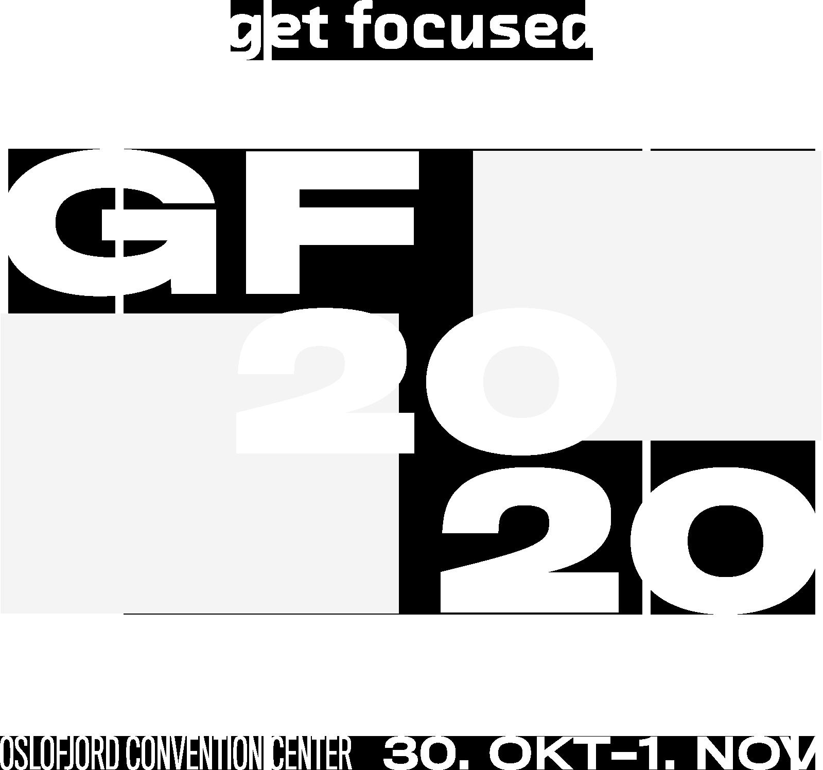 Get Focused 2020, 30. okt-1. nov på Oslofjord Convention Center